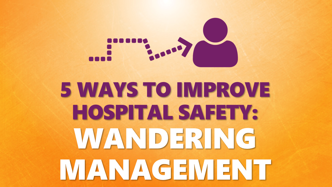 wandering management hospital